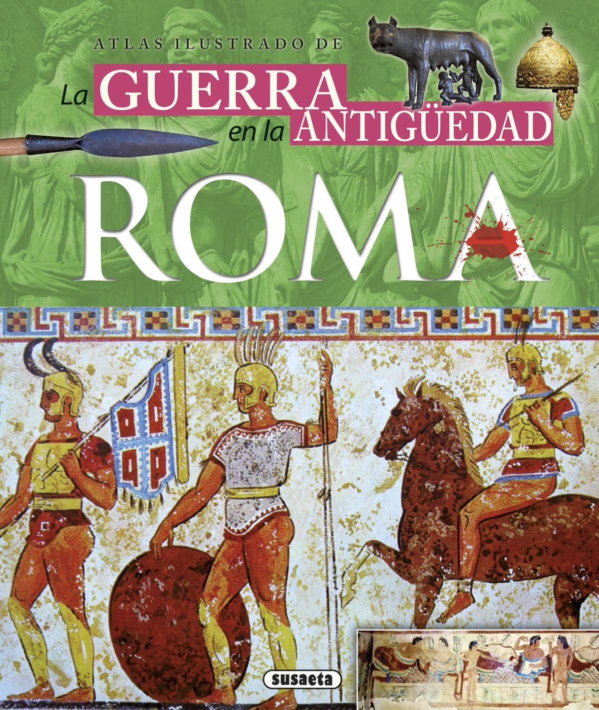 LA GUERA EN LA ANTIGUEDAD-ROMA